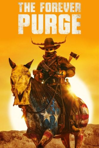 The Forever Purge - Rated R